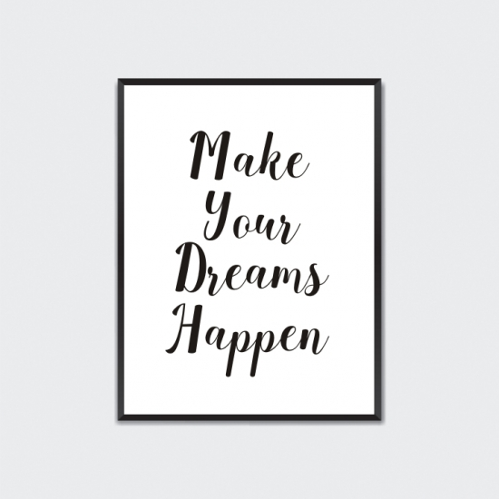 Plakat Make Your Dreams Happen